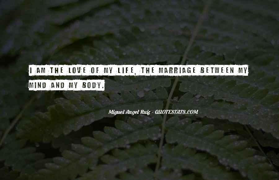 Miguel Angel Ruiz Quotes #1453728