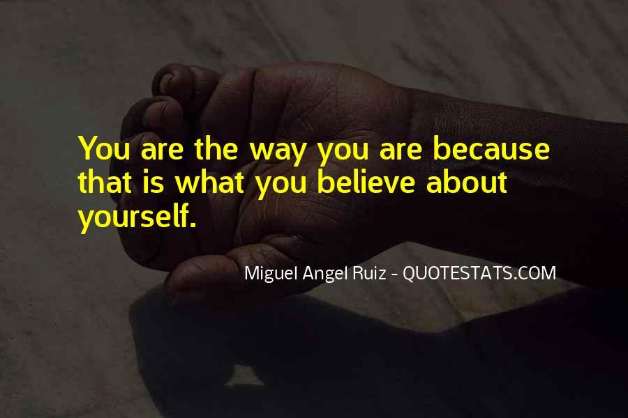 Miguel Angel Ruiz Quotes #1485947
