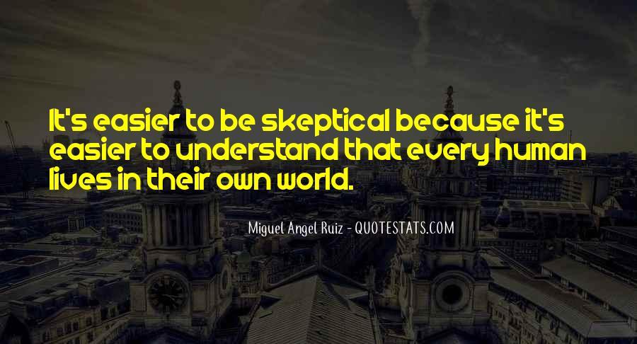 Miguel Angel Ruiz Quotes #1486451