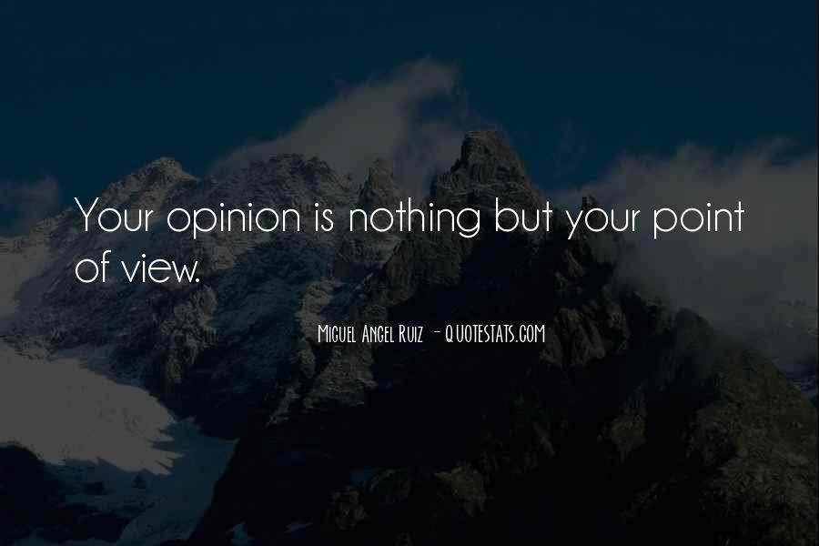 Miguel Angel Ruiz Quotes #1584986