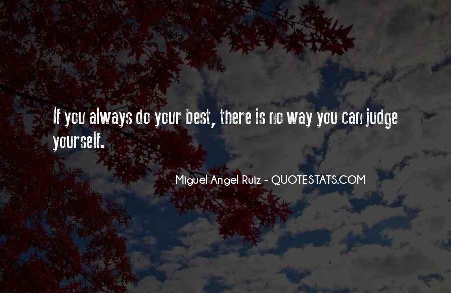 Miguel Angel Ruiz Quotes #1736936