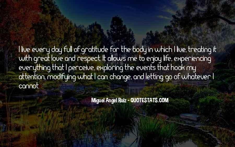 Miguel Angel Ruiz Quotes #1814426