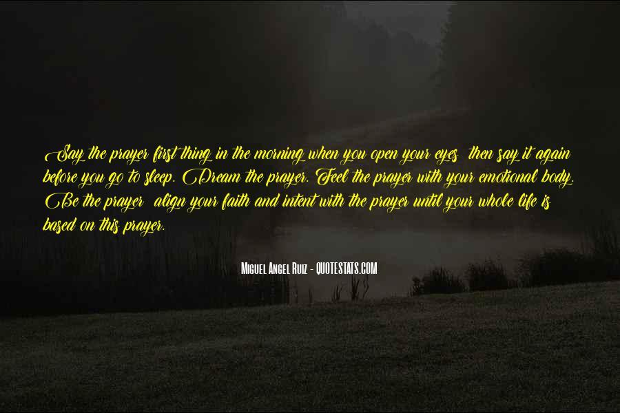 Miguel Angel Ruiz Quotes #410381