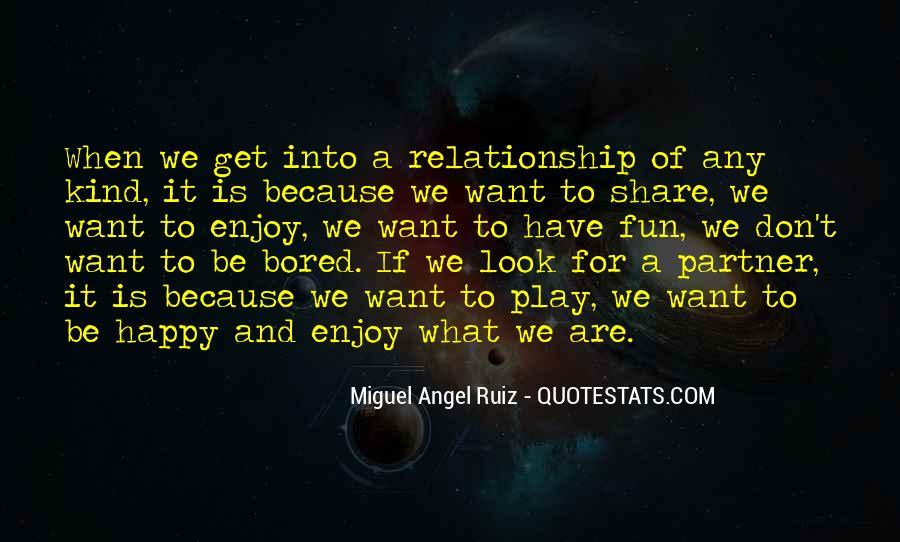 Miguel Angel Ruiz Quotes #414005