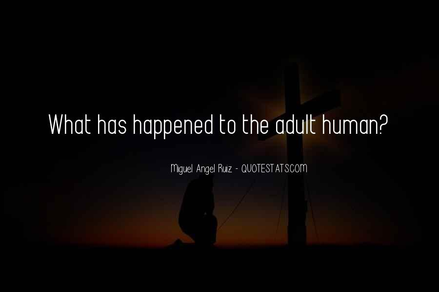 Miguel Angel Ruiz Quotes #496894