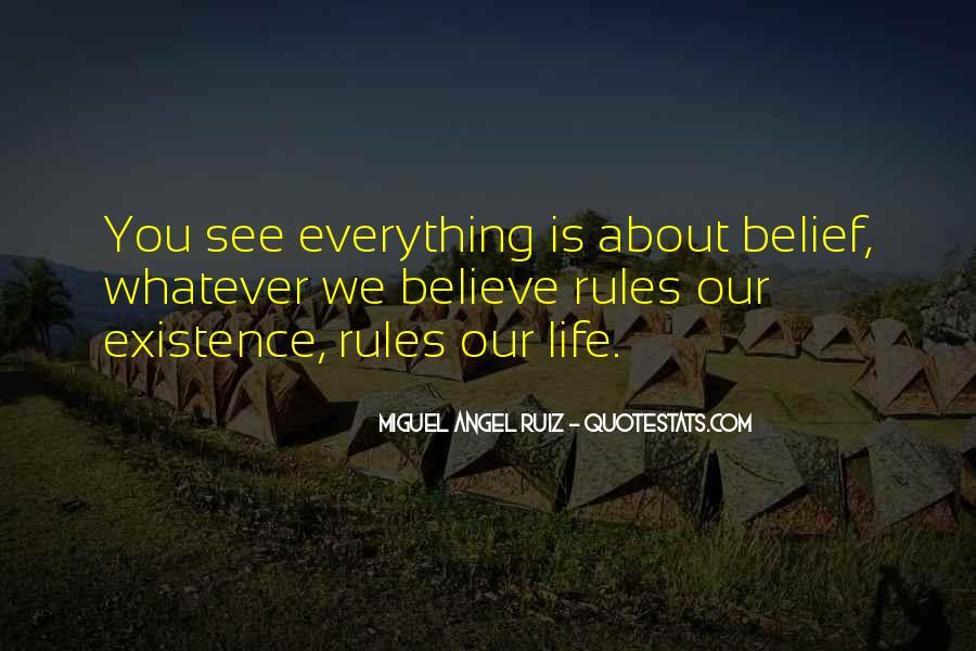 Miguel Angel Ruiz Quotes #527437