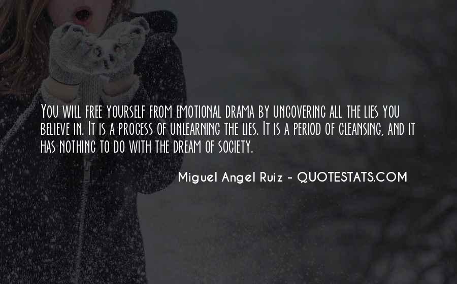 Miguel Angel Ruiz Quotes #53448