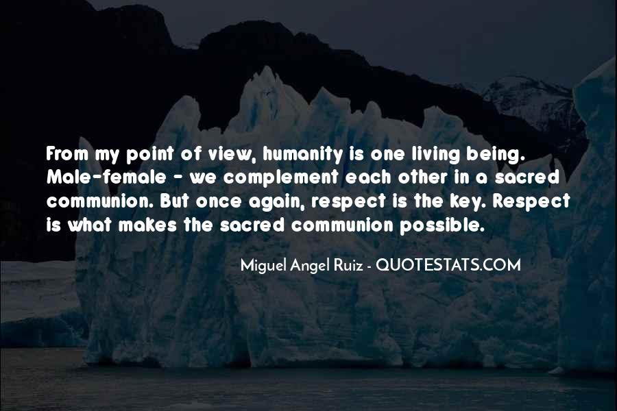 Miguel Angel Ruiz Quotes #689776