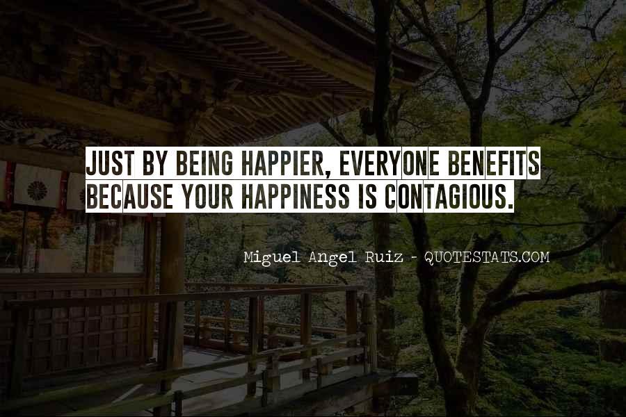 Miguel Angel Ruiz Quotes #71314