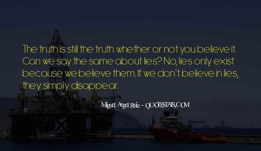 Miguel Angel Ruiz Quotes #725515