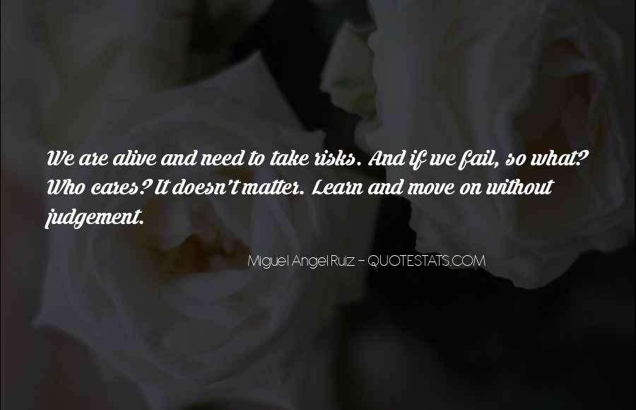 Miguel Angel Ruiz Quotes #784486