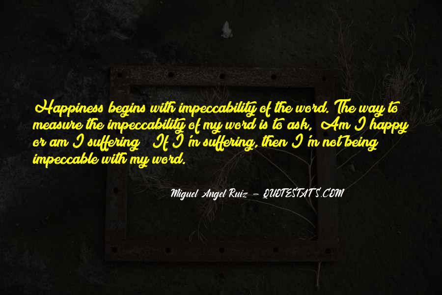 Miguel Angel Ruiz Quotes #966913