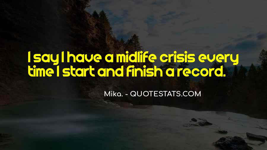 Mika. Quotes #406947