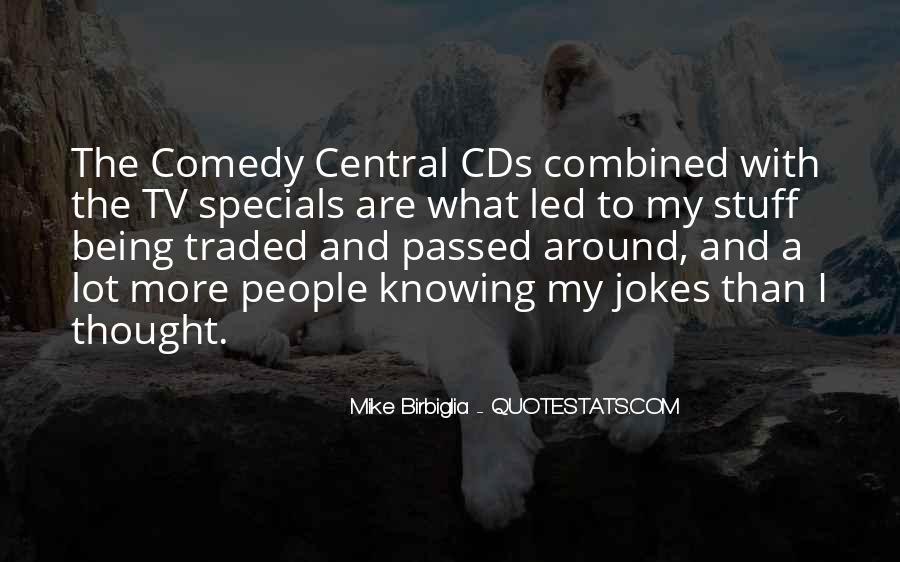 Mike Birbiglia Quotes #1325483