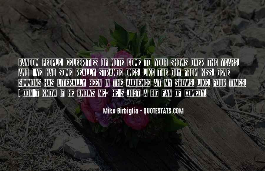 Mike Birbiglia Quotes #1476739