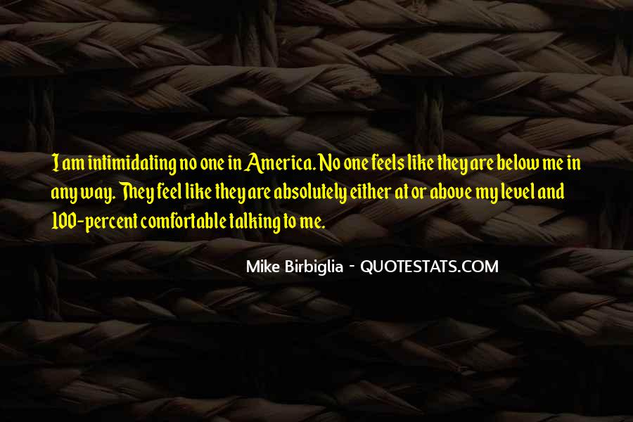Mike Birbiglia Quotes #1482900