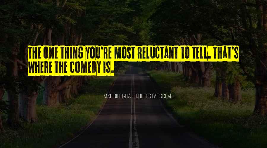 Mike Birbiglia Quotes #1486996