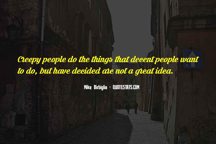 Mike Birbiglia Quotes #1520648