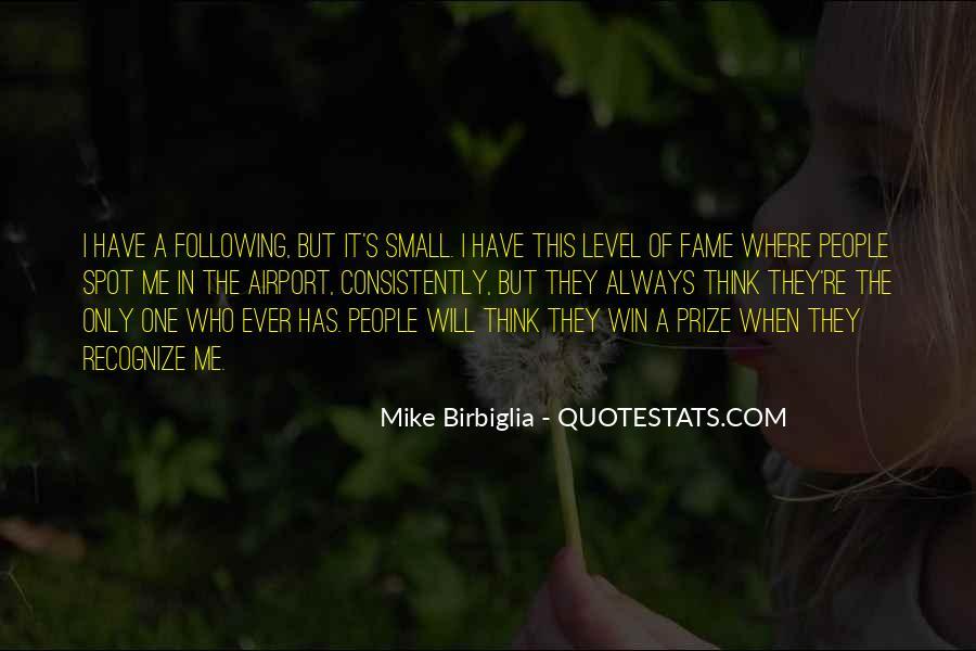 Mike Birbiglia Quotes #1533960