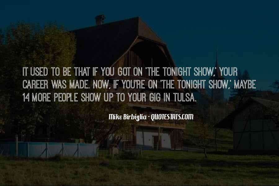 Mike Birbiglia Quotes #412183