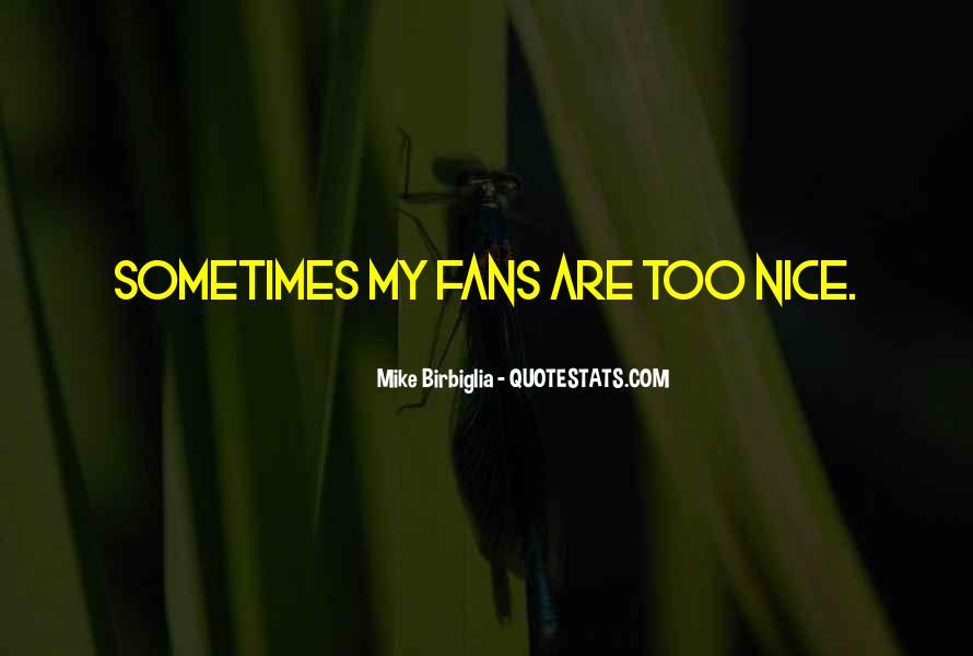 Mike Birbiglia Quotes #463574