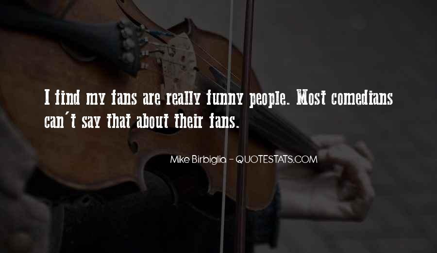 Mike Birbiglia Quotes #639269