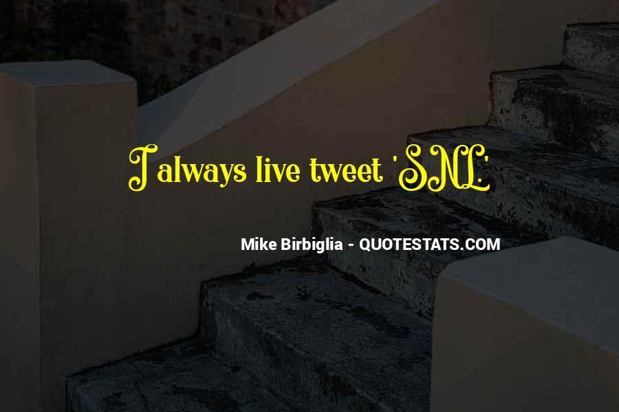 Mike Birbiglia Quotes #686016