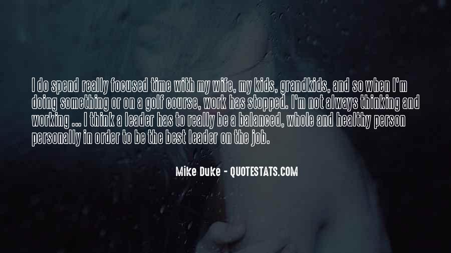 Mike Duke Quotes #1799362
