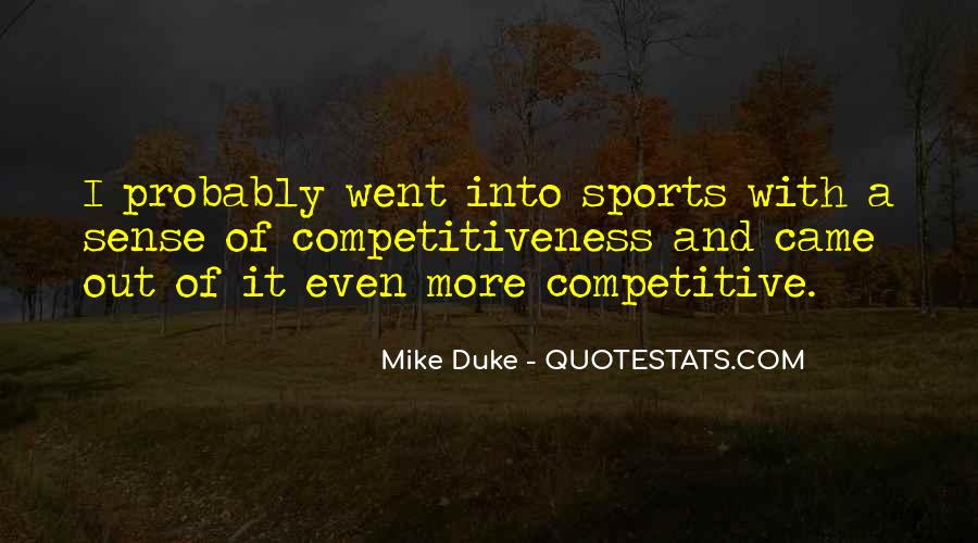 Mike Duke Quotes #635991