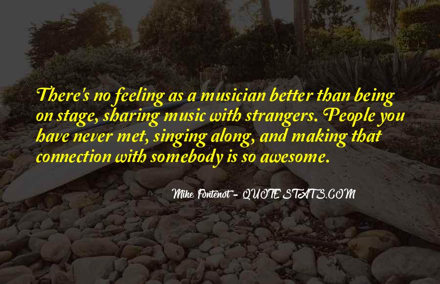Mike Fontenot Quotes #1624584