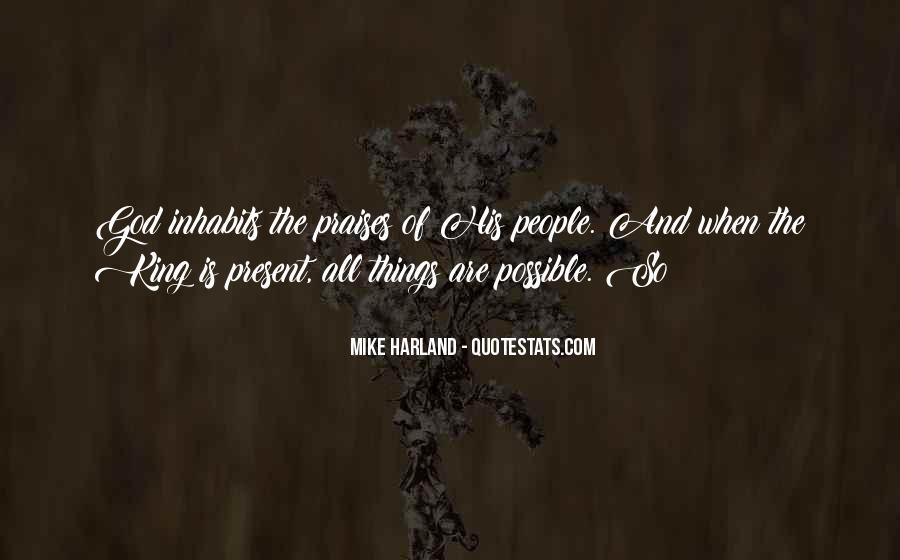 Mike Harland Quotes #1699613