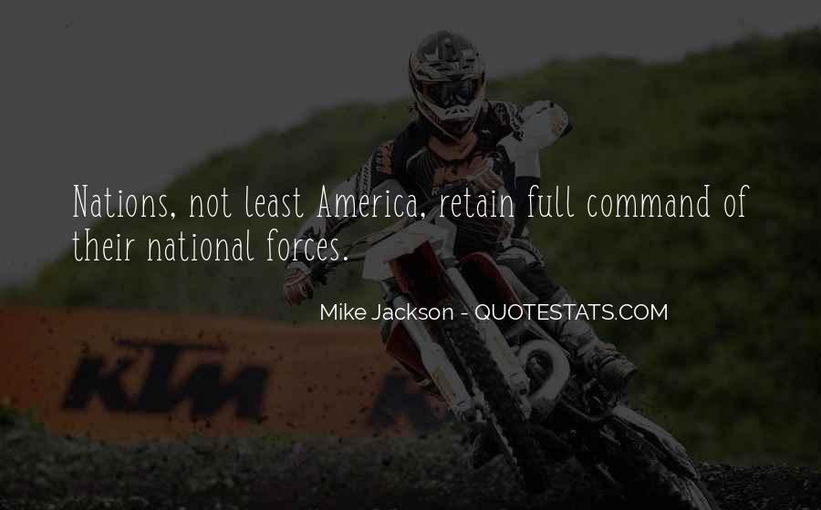Mike Jackson Quotes #1479158