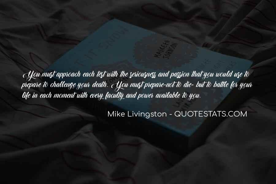 Mike Livingston Quotes #1536536