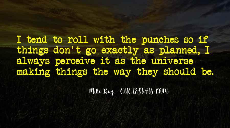 Mike Ruiz Quotes #664686
