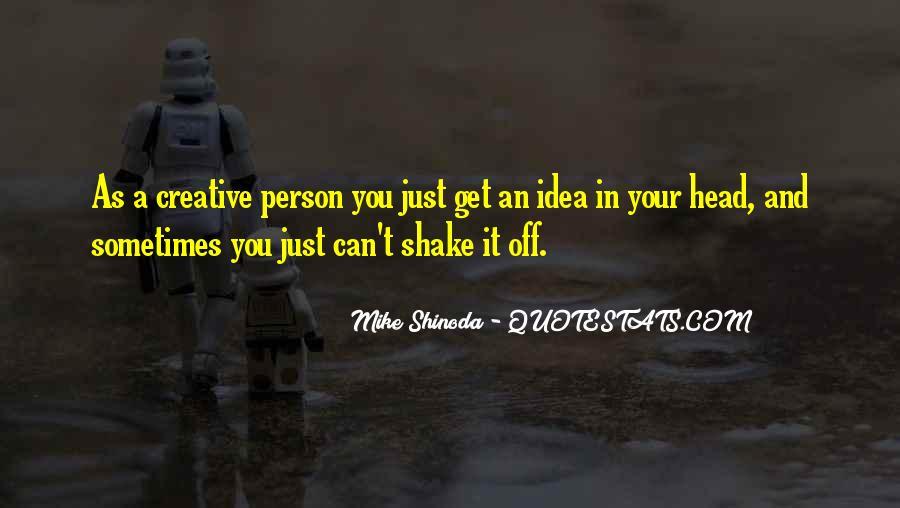 Mike Shinoda Quotes #1432211