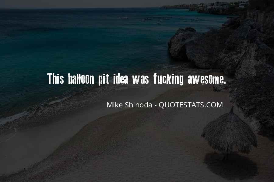 Mike Shinoda Quotes #1523398