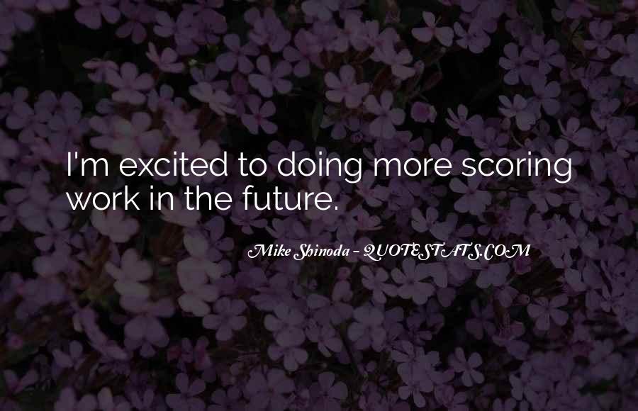 Mike Shinoda Quotes #245196