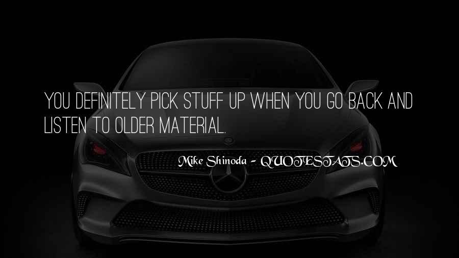Mike Shinoda Quotes #493606