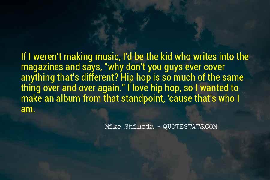 Mike Shinoda Quotes #756227
