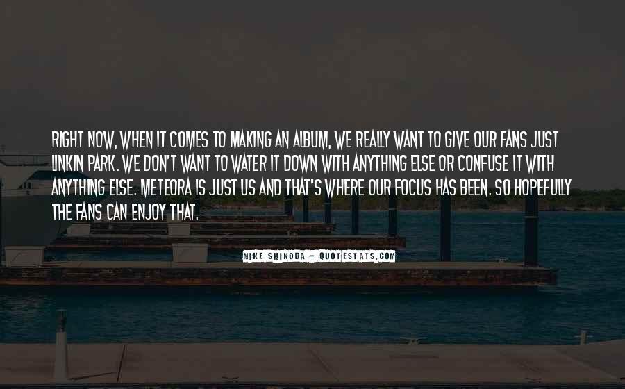 Mike Shinoda Quotes #925080