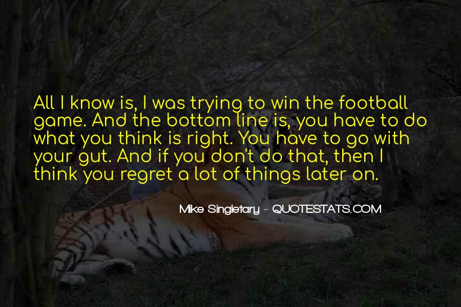 Mike Singletary Quotes #1163007