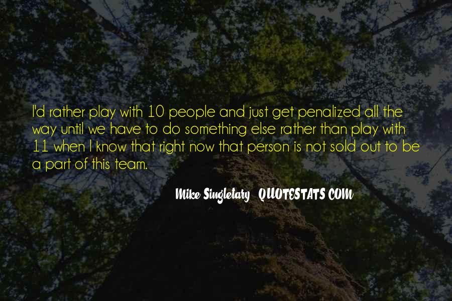 Mike Singletary Quotes #1693829