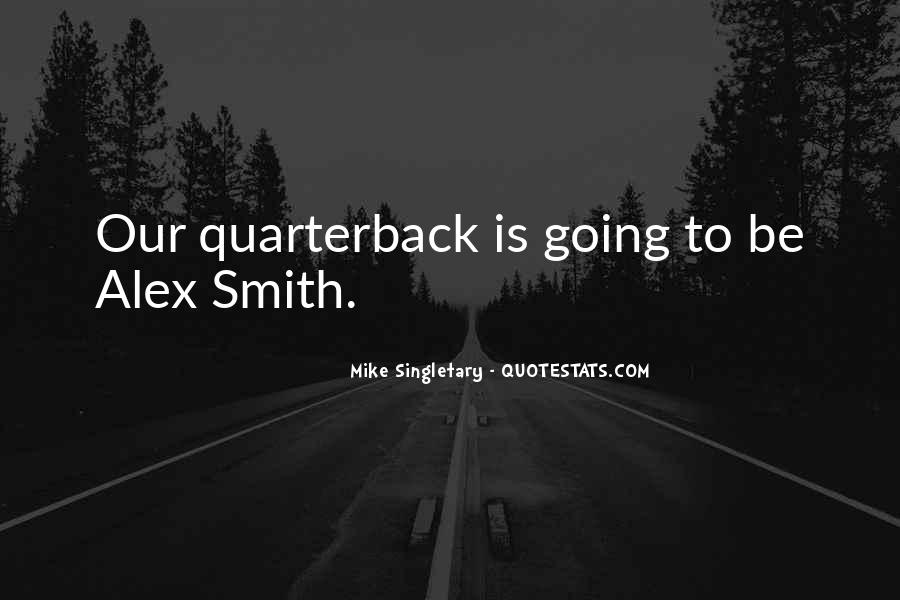 Mike Singletary Quotes #1730022