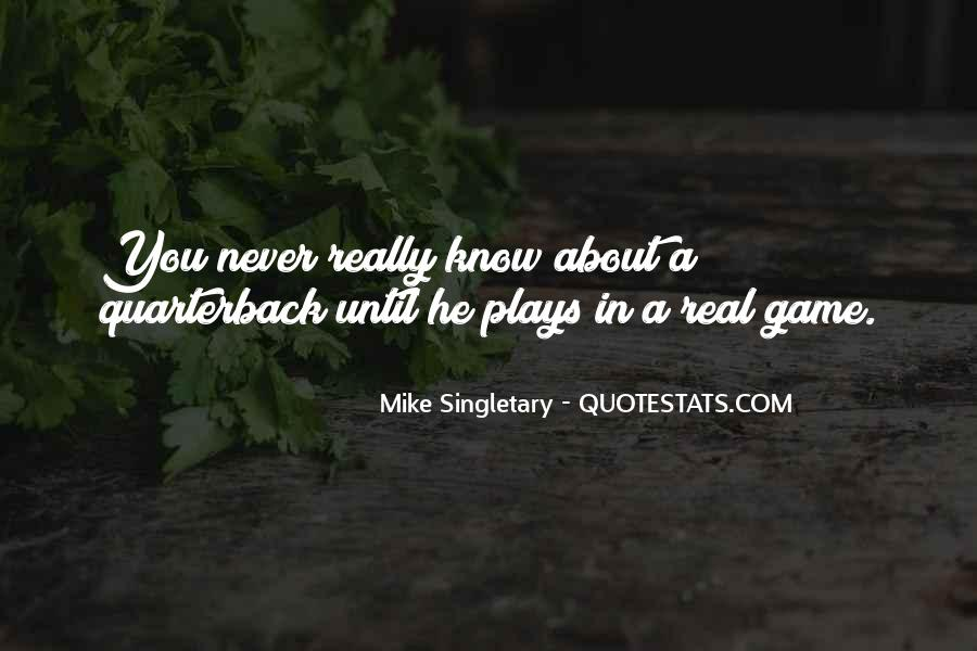 Mike Singletary Quotes #18124
