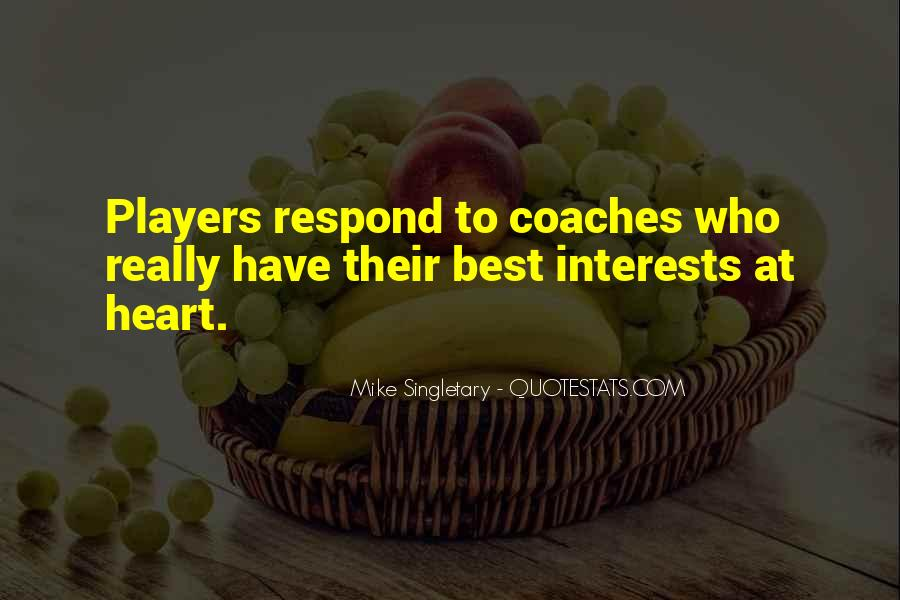 Mike Singletary Quotes #388159