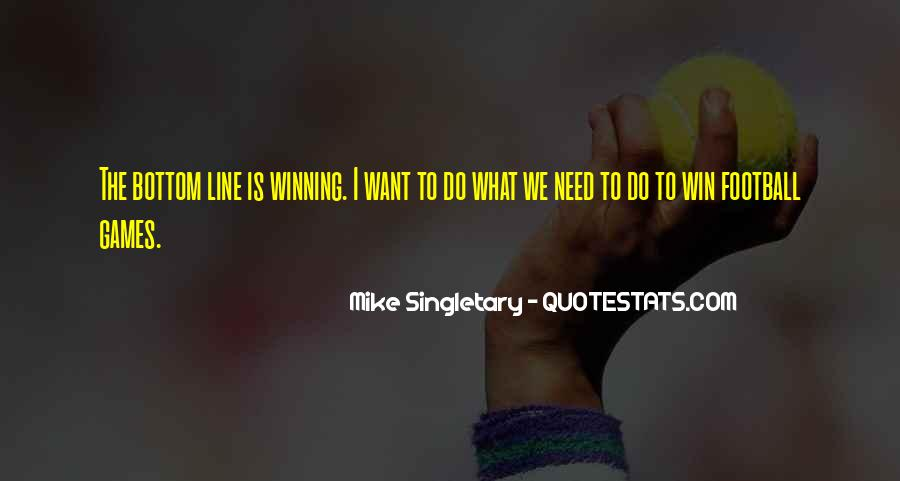 Mike Singletary Quotes #786415