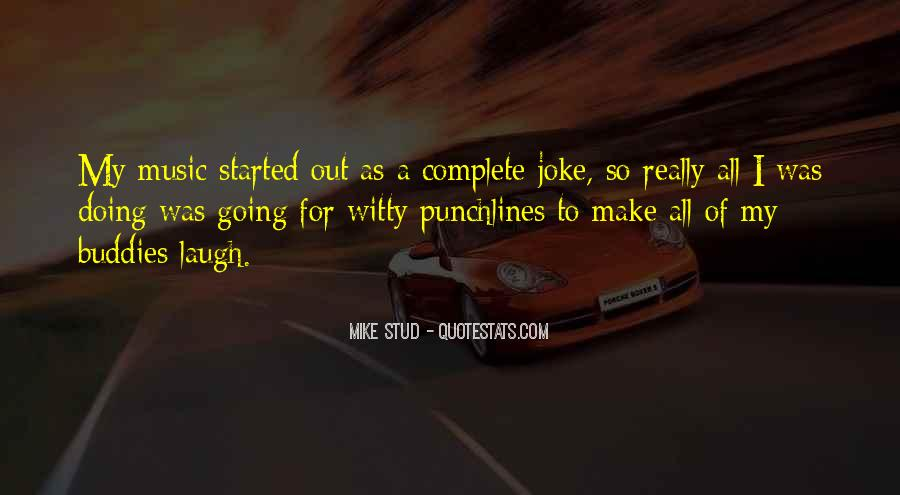 Mike Stud Quotes #1612081