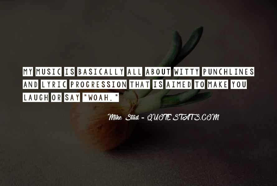 Mike Stud Quotes #246634