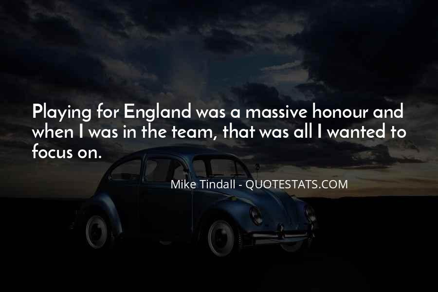 Mike Tindall Quotes #223018