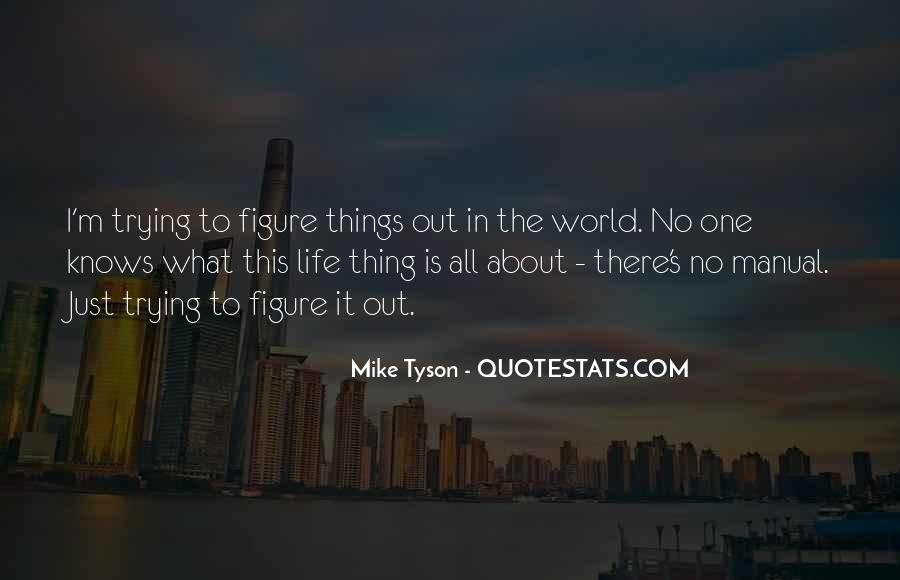 Mike Tyson Quotes #1518086